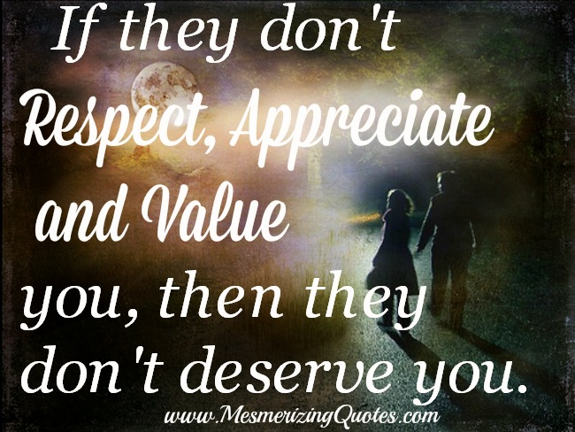 If-they-dont-respect-appreciate-and-value-you